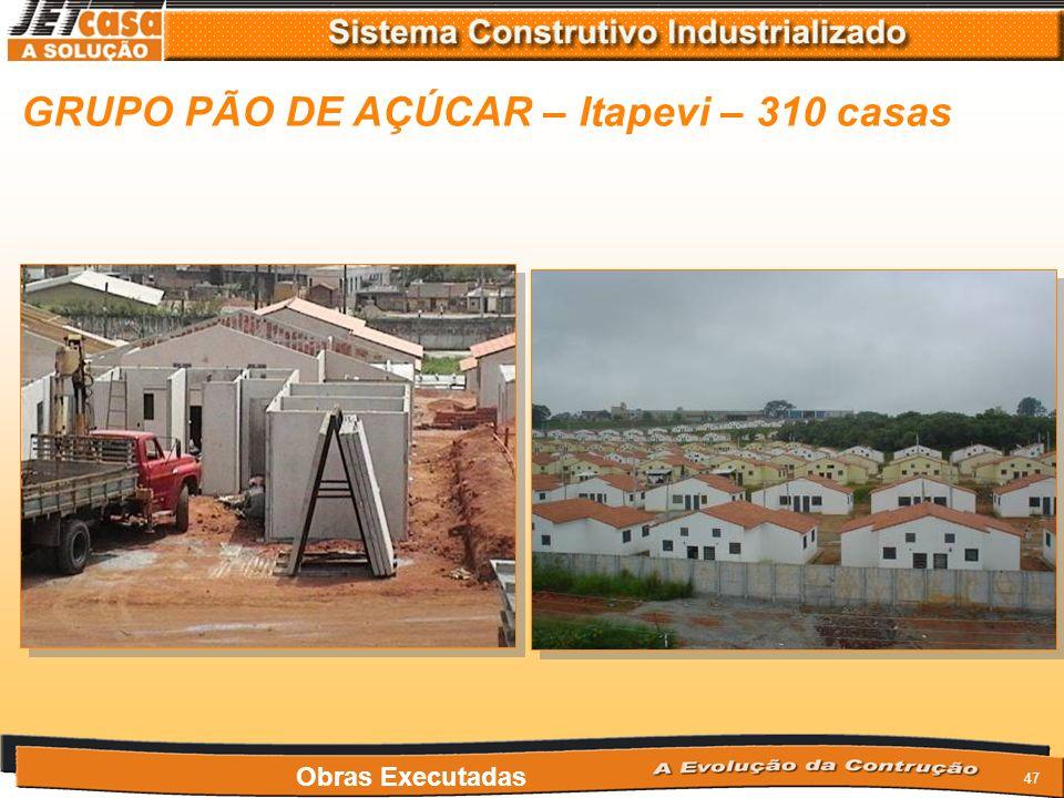 GRUPO PÃO DE AÇÚCAR – Itapevi – 310 casas