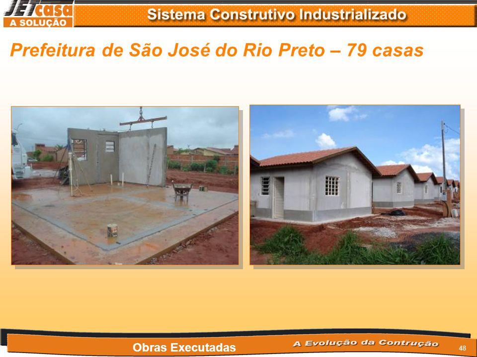 Prefeitura de São José do Rio Preto – 79 casas