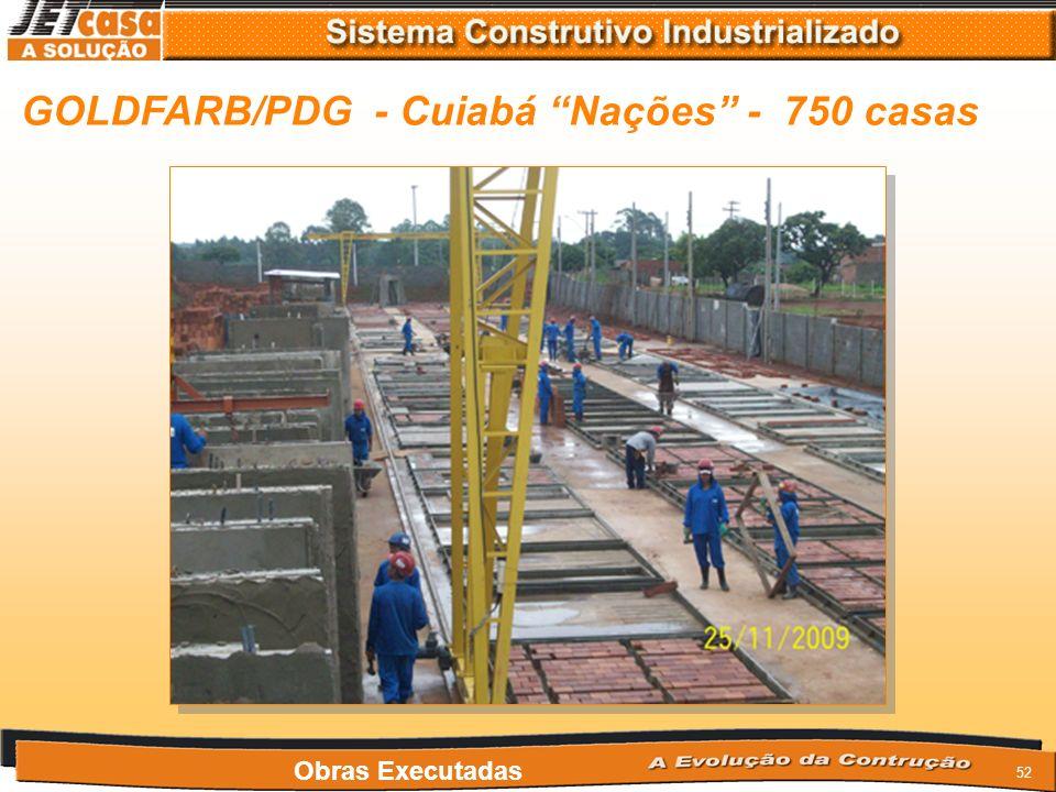GOLDFARB/PDG - Cuiabá Nações - 750 casas