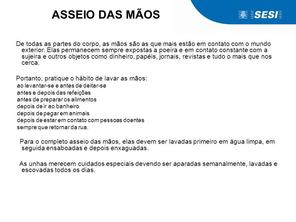 ASSEIO DAS MÃOS