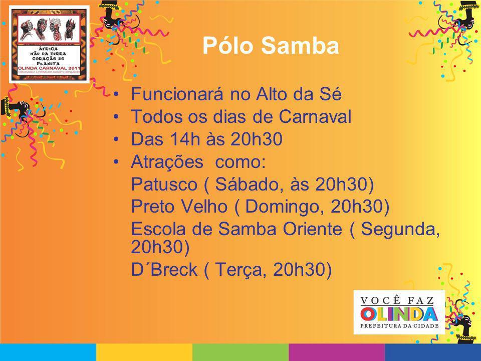 Pólo Samba Funcionará no Alto da Sé Todos os dias de Carnaval