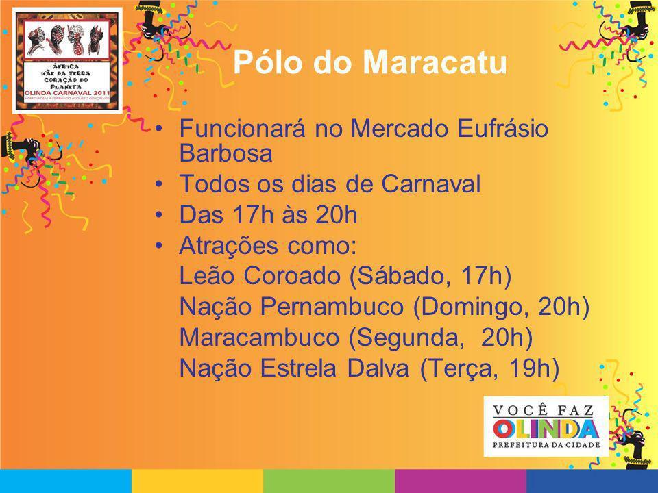 Pólo do Maracatu Funcionará no Mercado Eufrásio Barbosa