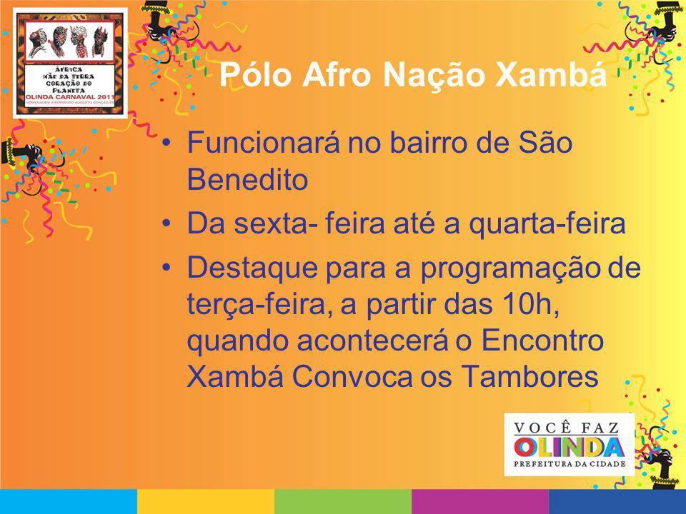 Pólo Afro Nação Xambá Funcionará no bairro de São Benedito