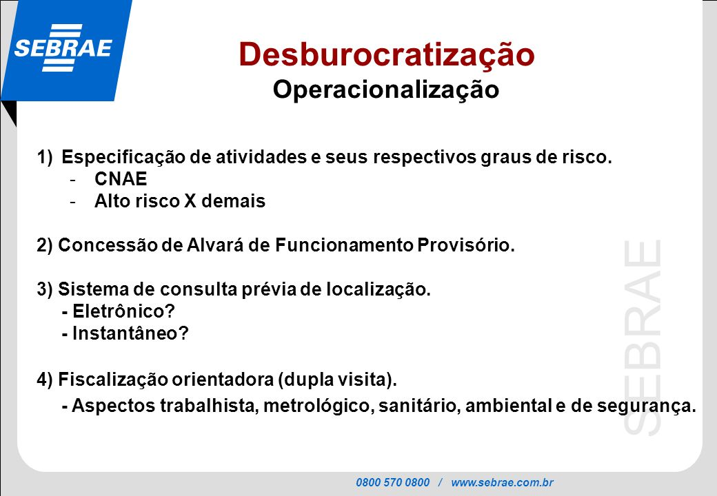 Desburocratização Operacionalização