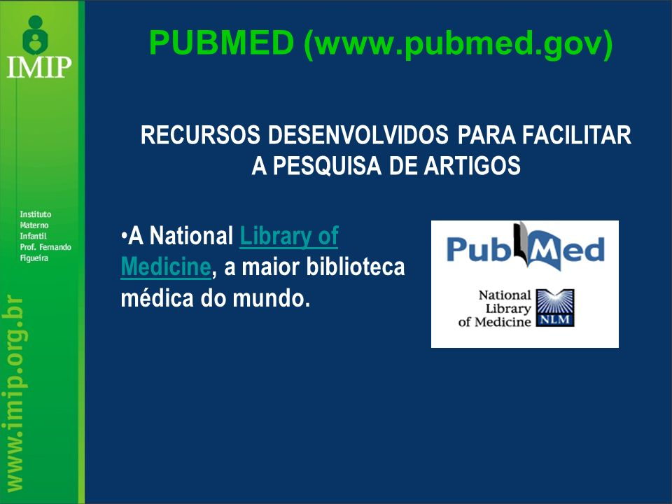 PUBMED (www.pubmed.gov)