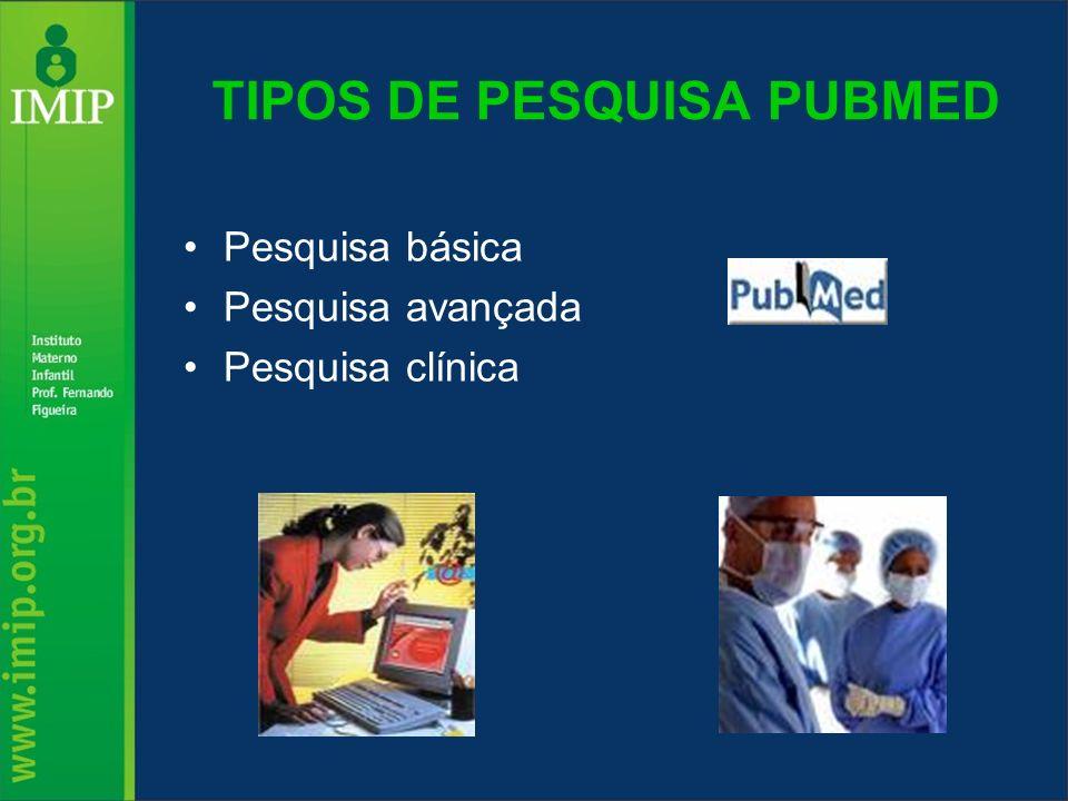 TIPOS DE PESQUISA PUBMED