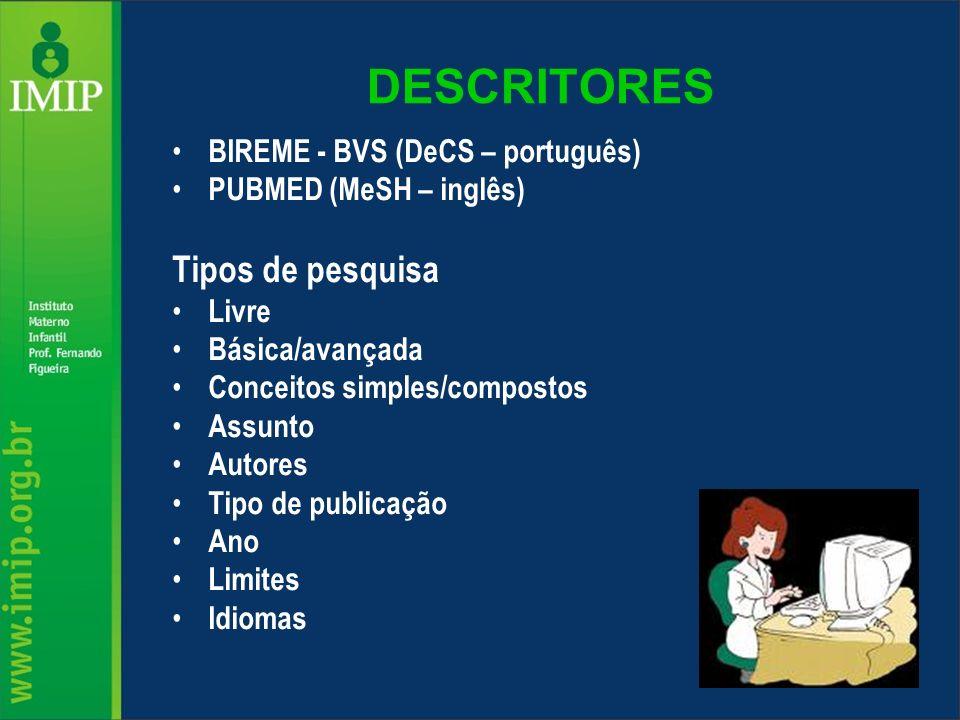 DESCRITORES Tipos de pesquisa BIREME - BVS (DeCS – português)
