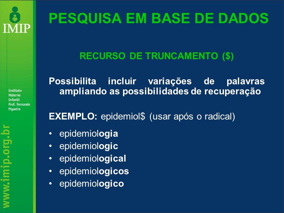 PESQUISA EM BASE DE DADOS
