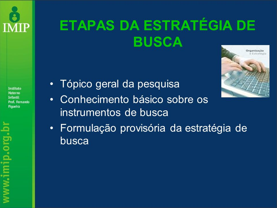 ETAPAS DA ESTRATÉGIA DE BUSCA