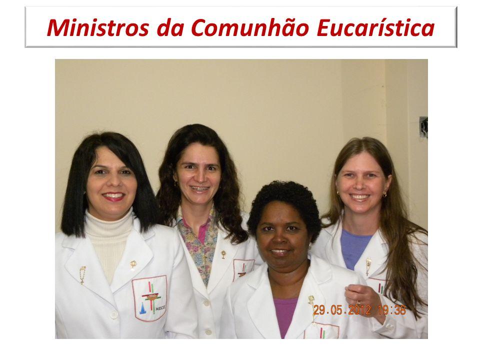 Ministros da Comunhão Eucarística