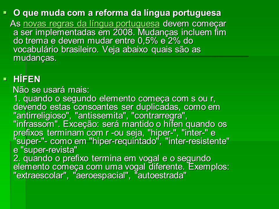 O que muda com a reforma da língua portuguesa