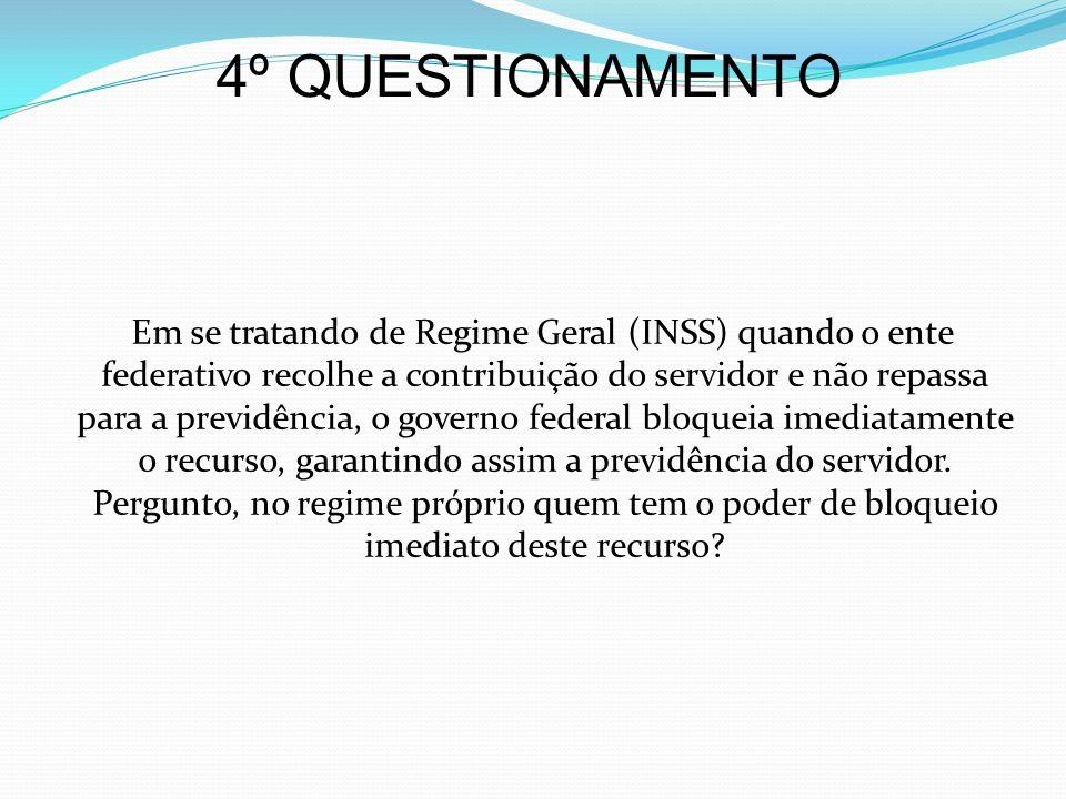 4º QUESTIONAMENTO