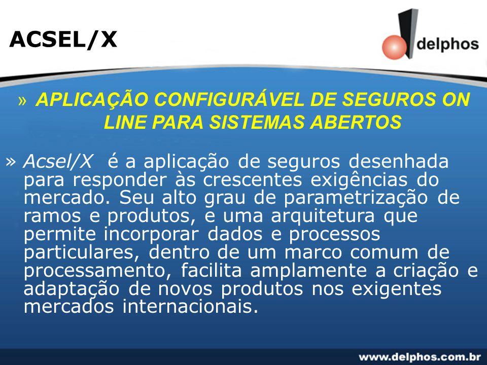 APLICAÇÃO CONFIGURÁVEL DE SEGUROS ON LINE PARA SISTEMAS ABERTOS