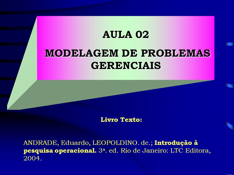 MODELAGEM DE PROBLEMAS GERENCIAIS
