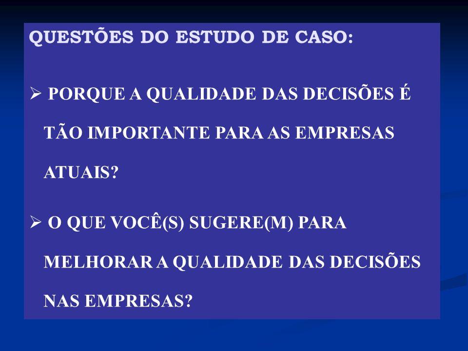 QUESTÕES DO ESTUDO DE CASO: