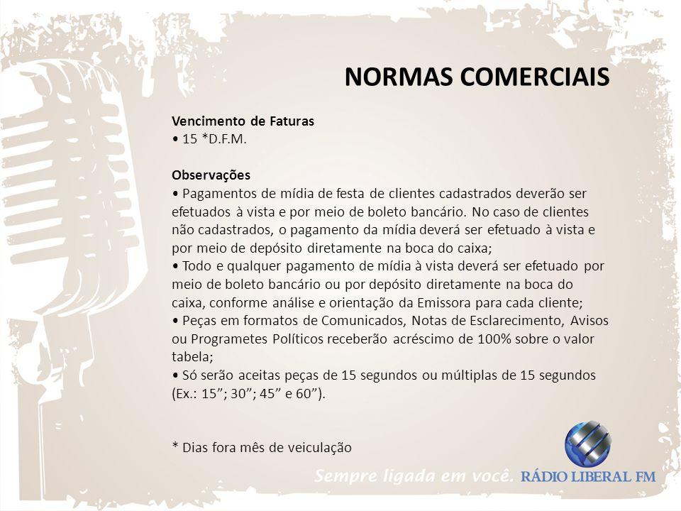 NORMAS COMERCIAIS Vencimento de Faturas • 15 *D.F.M.