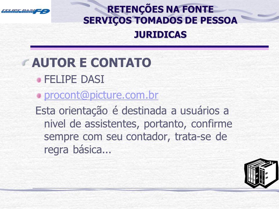 RETENÇÕES NA FONTE SERVIÇOS TOMADOS DE PESSOA JURIDICAS