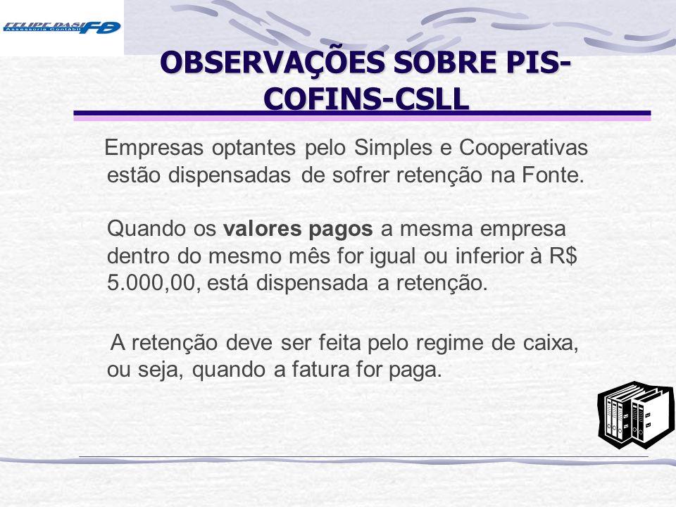 OBSERVAÇÕES SOBRE PIS-COFINS-CSLL