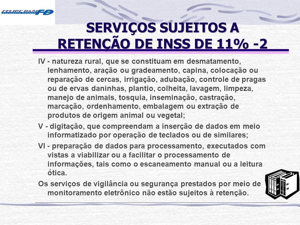 SERVIÇOS SUJEITOS A RETENÇÃO DE INSS DE 11% -2