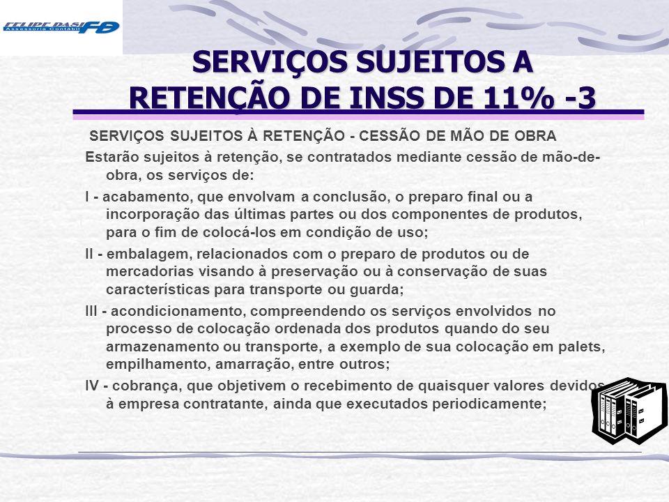 SERVIÇOS SUJEITOS A RETENÇÃO DE INSS DE 11% -3