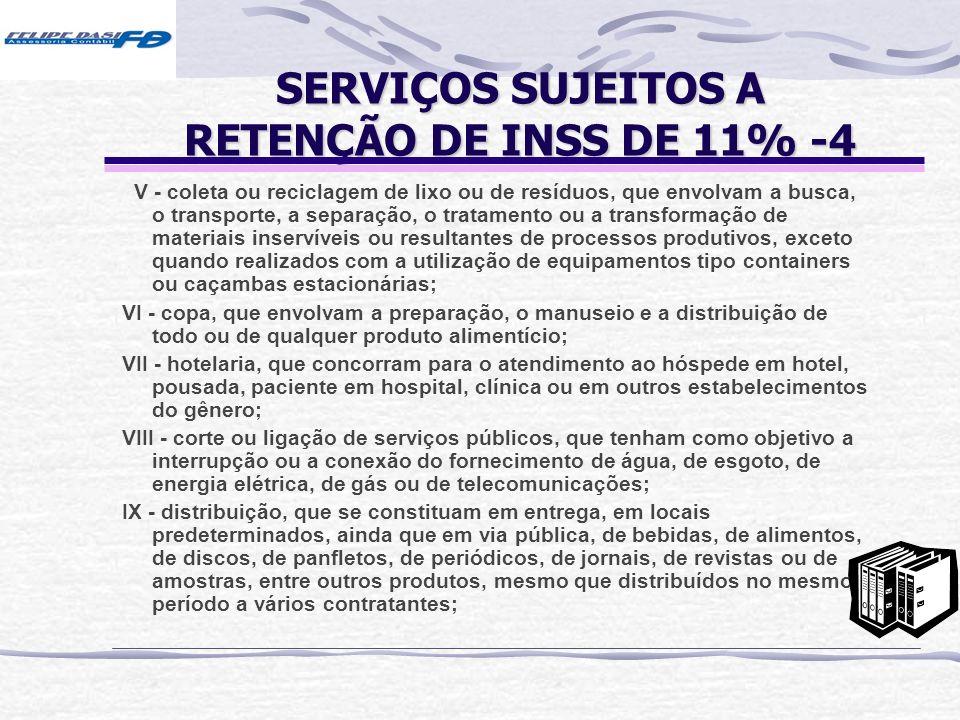 SERVIÇOS SUJEITOS A RETENÇÃO DE INSS DE 11% -4