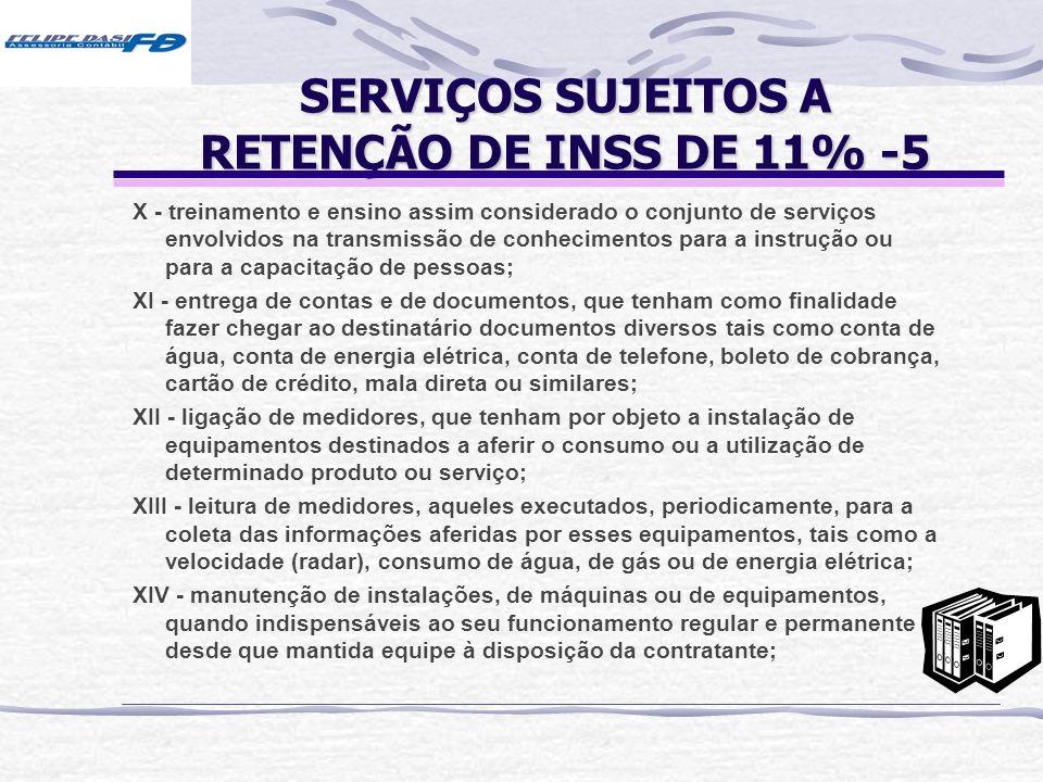 SERVIÇOS SUJEITOS A RETENÇÃO DE INSS DE 11% -5