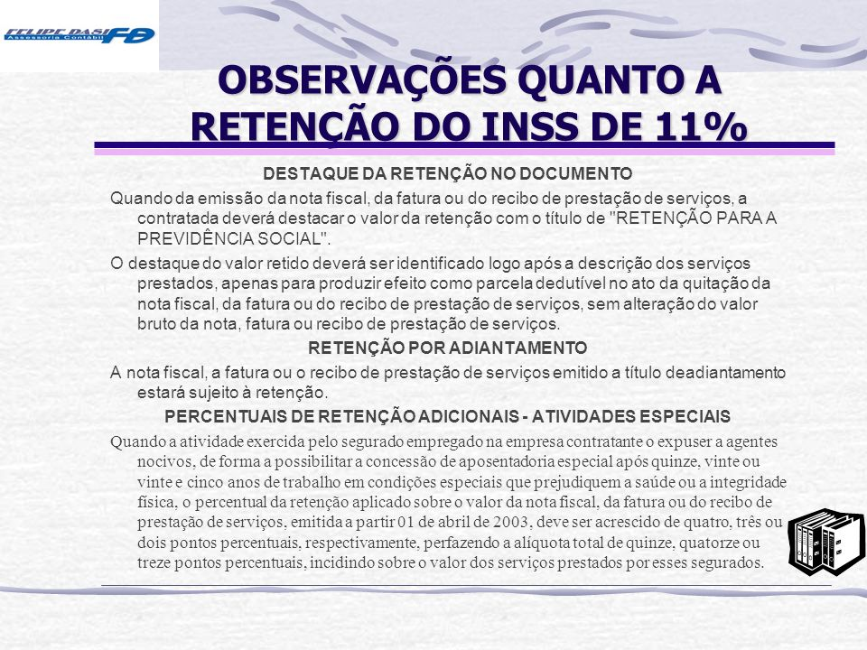 OBSERVAÇÕES QUANTO A RETENÇÃO DO INSS DE 11%