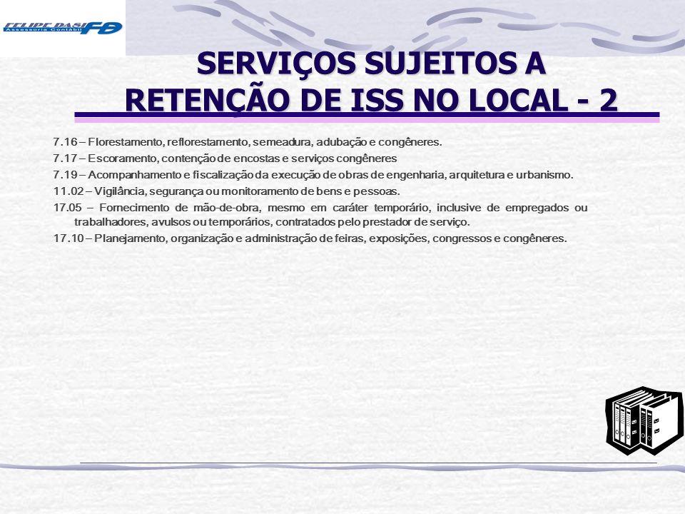 SERVIÇOS SUJEITOS A RETENÇÃO DE ISS NO LOCAL - 2