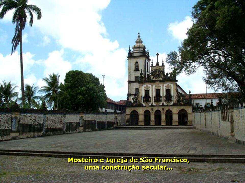 Mosteiro e Igreja de São Francisco, uma construção secular…