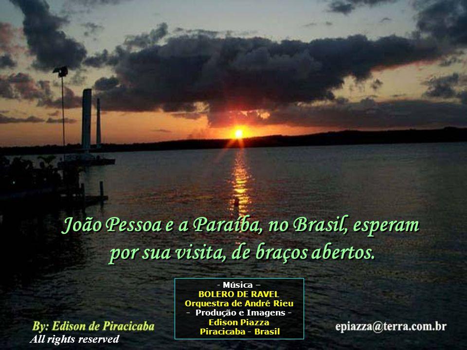 João Pessoa e a Paraíba, no Brasil, esperam