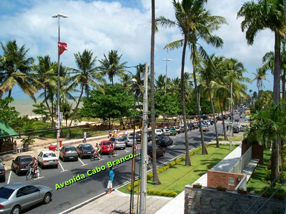 Avenida Cabo Branco…