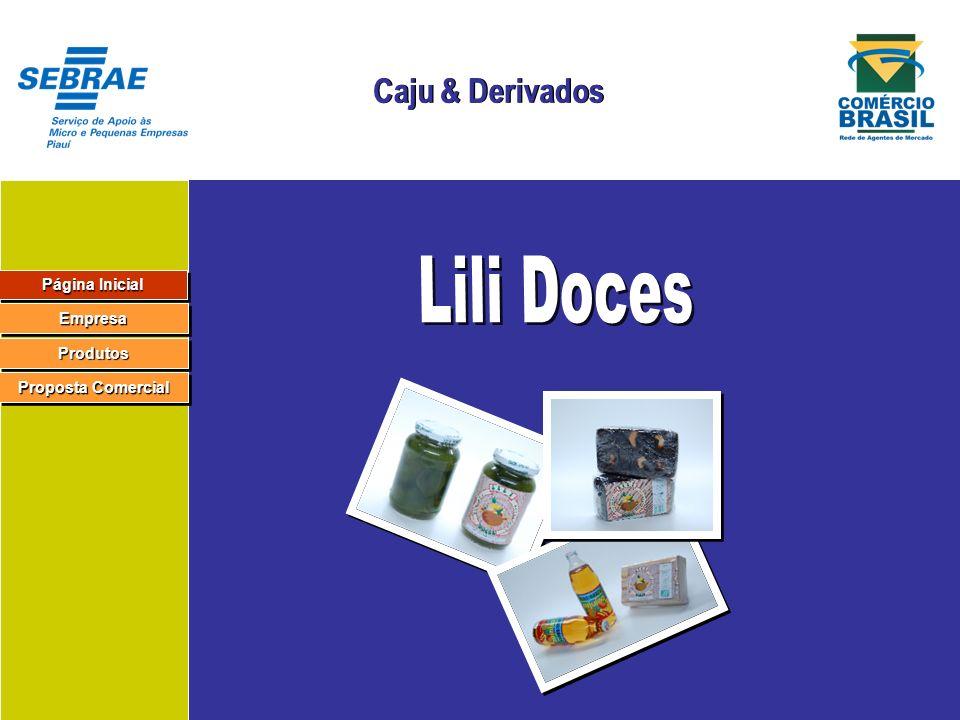 Lili Doces Caju & Derivados Página Inicial Empresa Produtos
