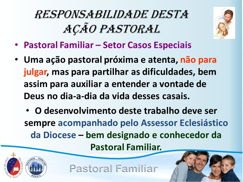 Responsabilidade desta Ação Pastoral