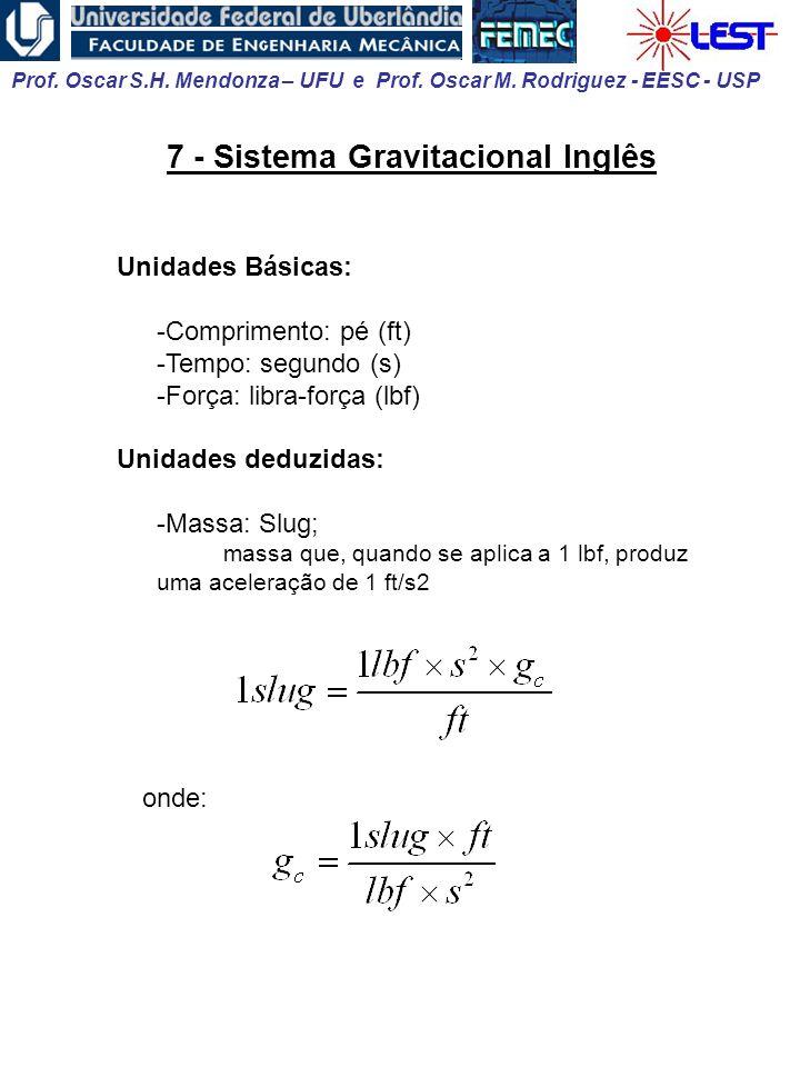 7 - Sistema Gravitacional Inglês
