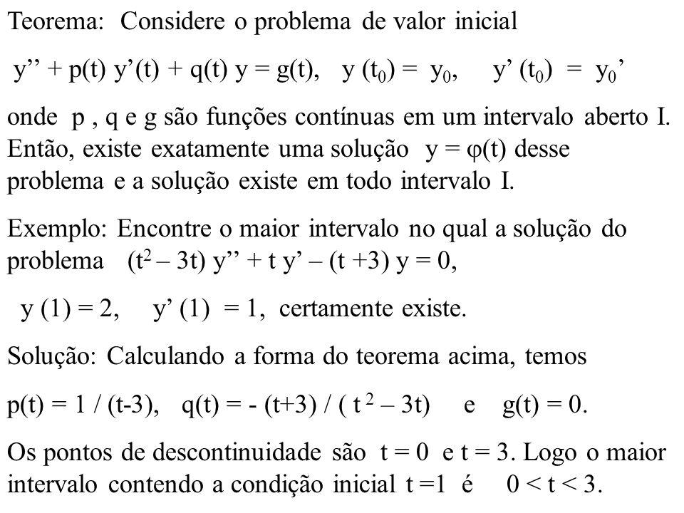 Teorema: Considere o problema de valor inicial
