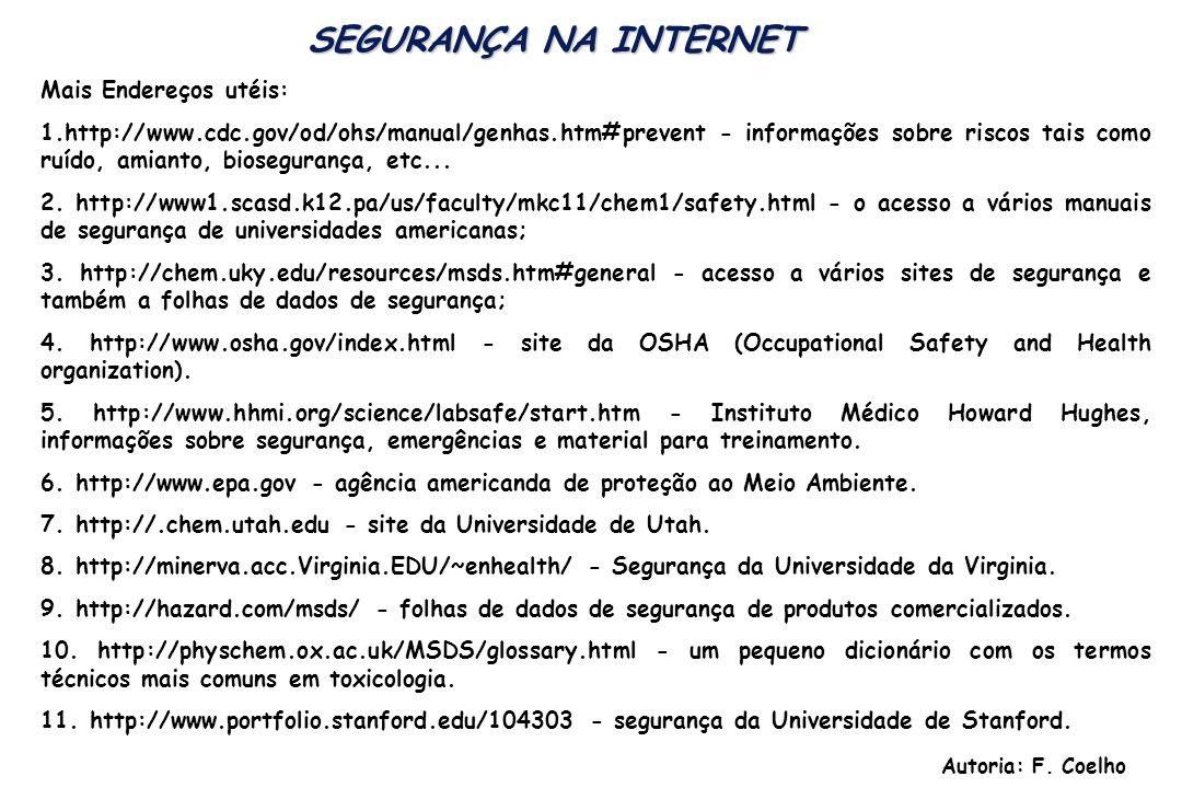 SEGURANÇA NA INTERNET Mais Endereços utéis: