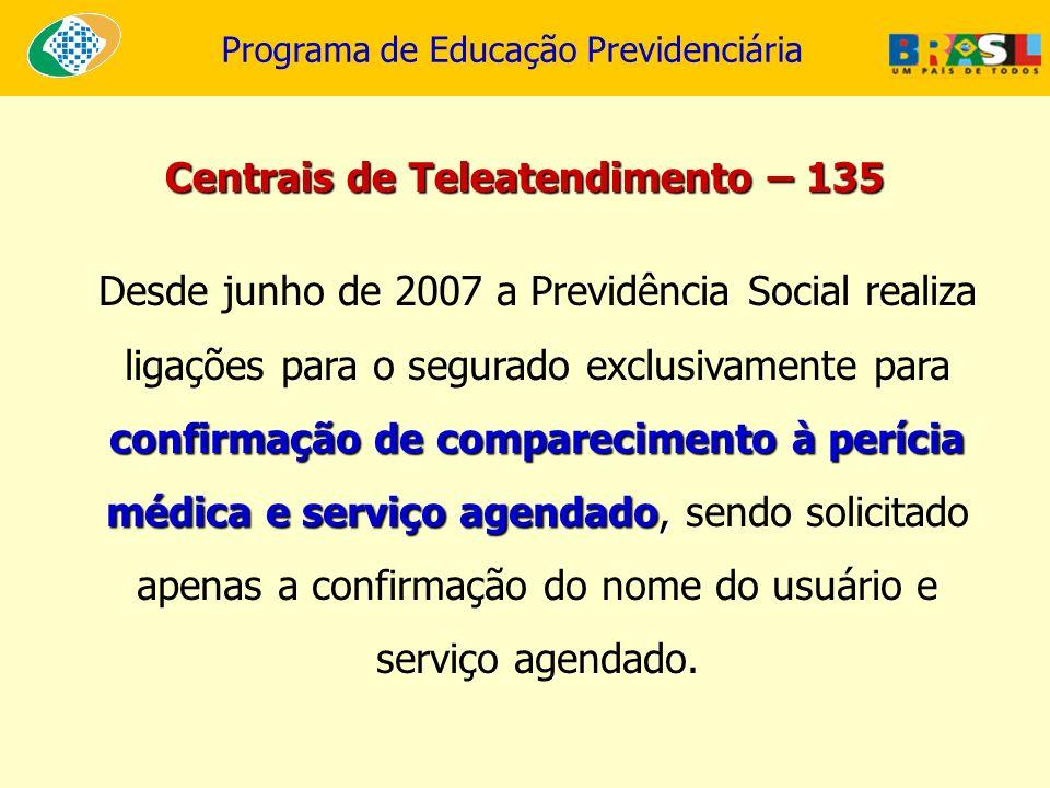 Centrais de Teleatendimento – 135