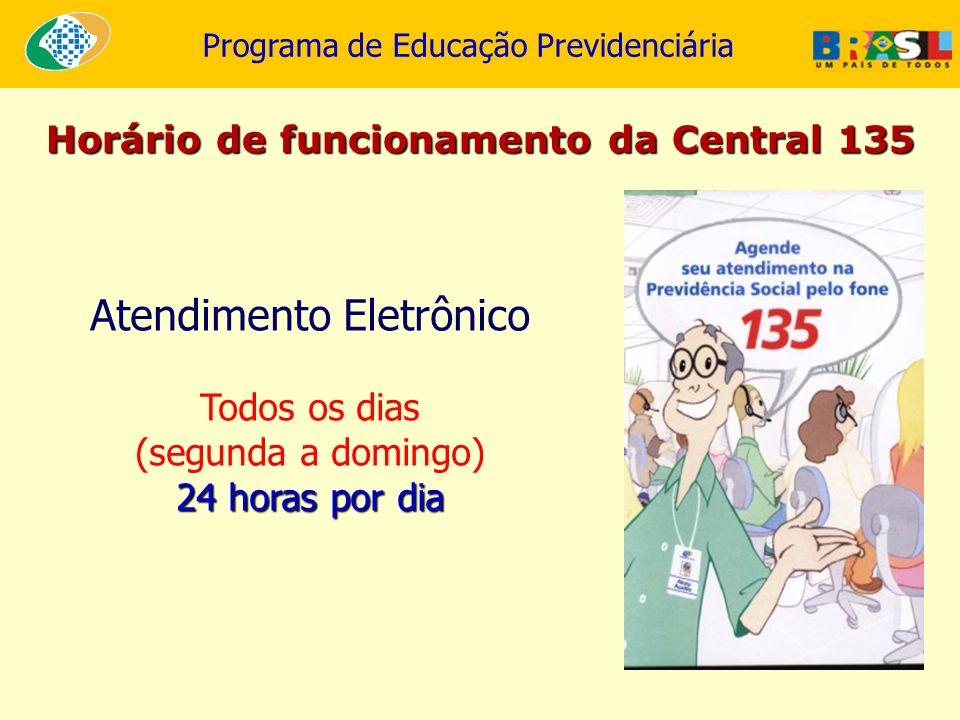 Horário de funcionamento da Central 135
