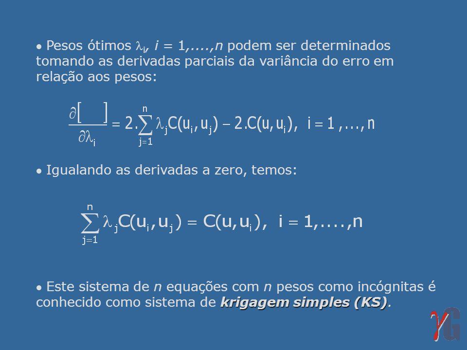 Pesos ótimos i, i = 1,....,n podem ser determinados tomando as derivadas parciais da variância do erro em relação aos pesos: