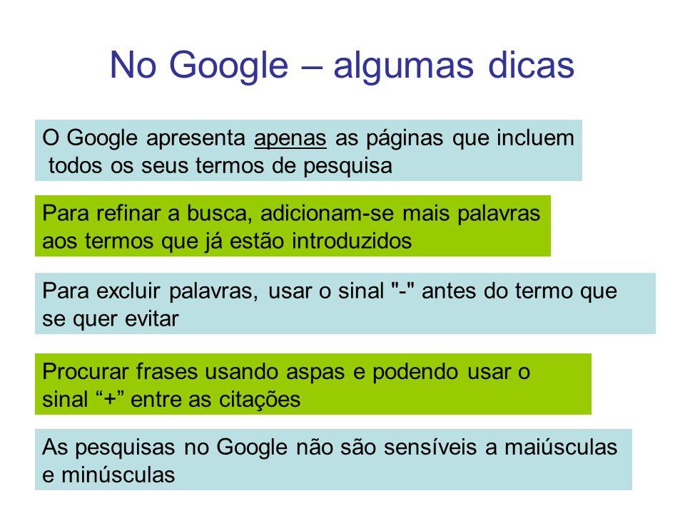 No Google – algumas dicas