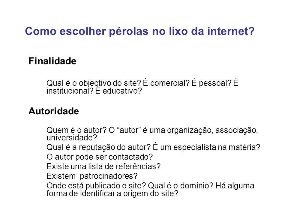Como escolher pérolas no lixo da internet