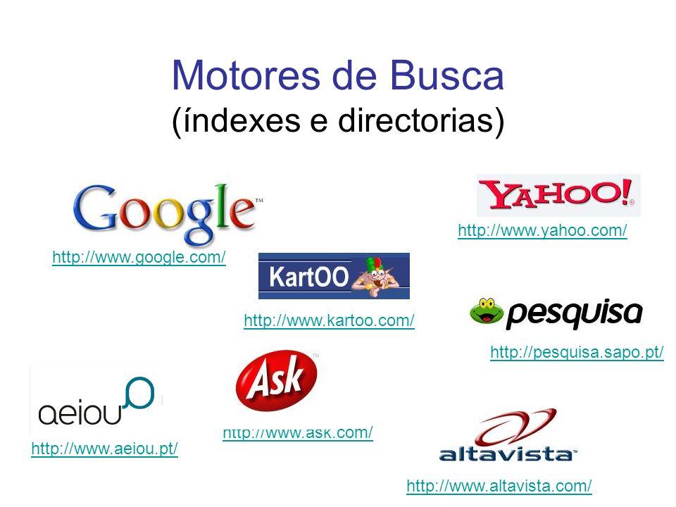 Motores de Busca (índexes e directorias)