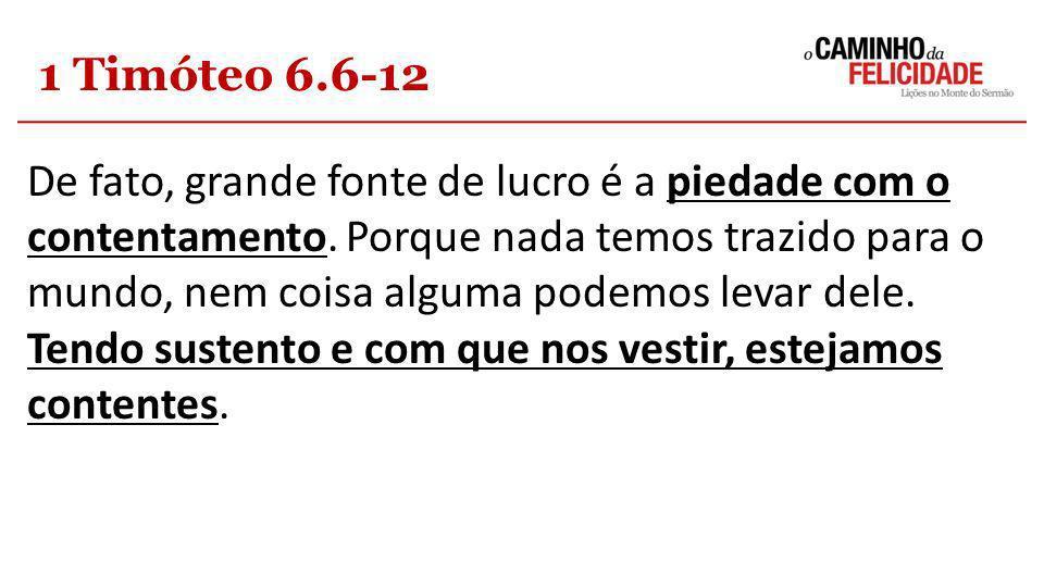1 Timóteo 6.6-12