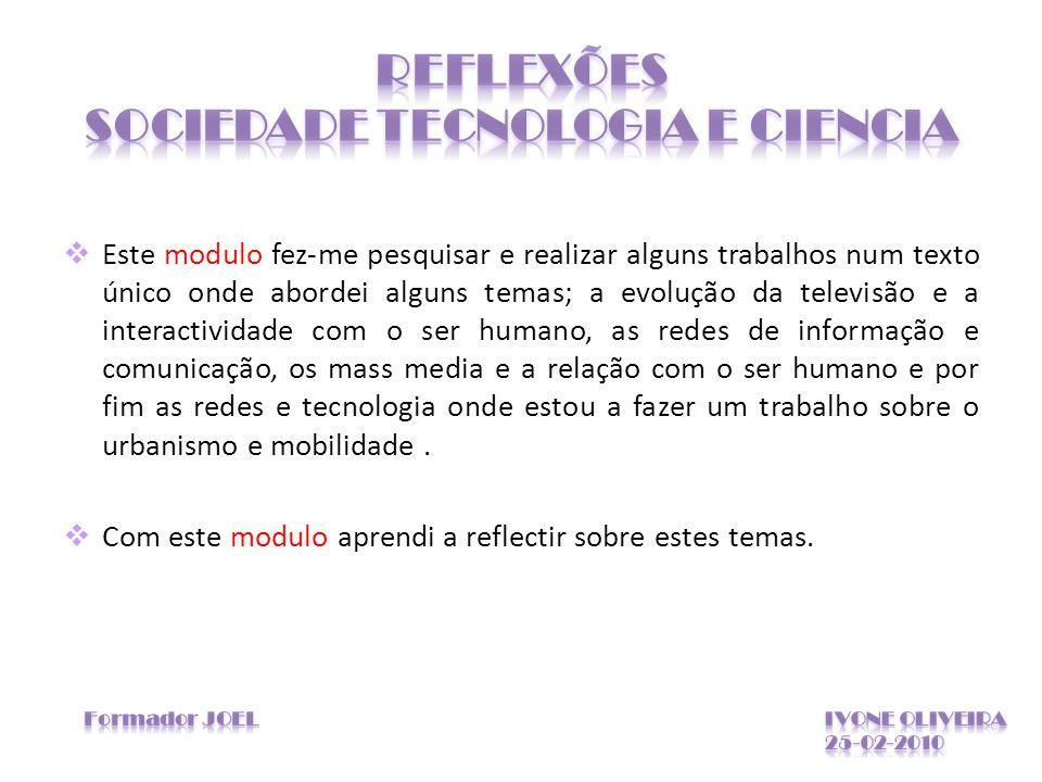 REFLEXÕES SOCIEDADE TECNOLOGIA E CIENCIA
