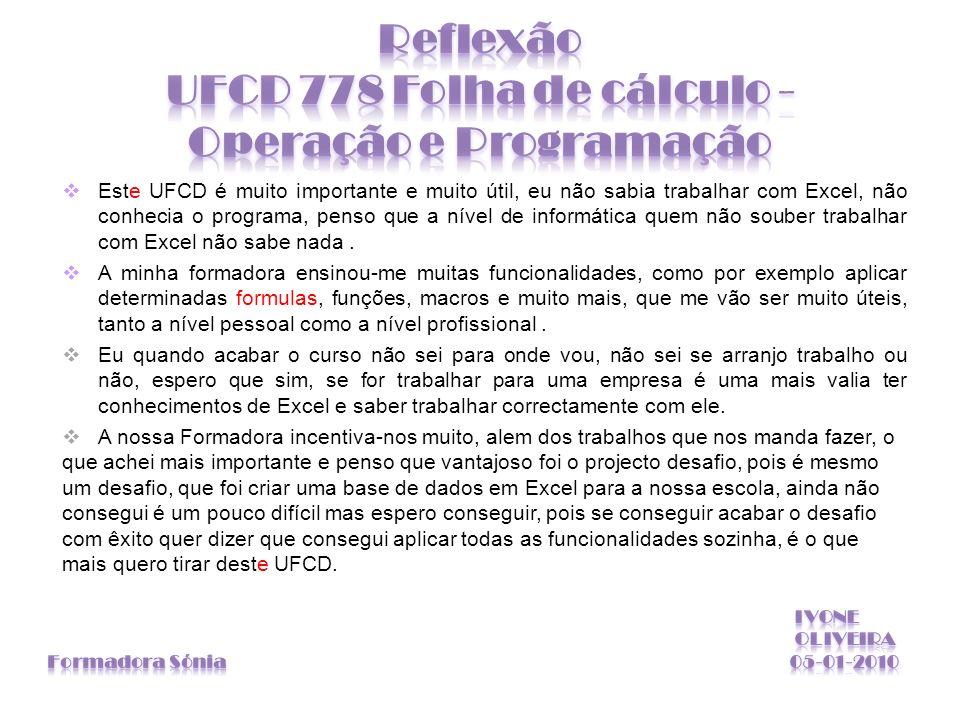Reflexão UFCD 778 Folha de cálculo - Operação e Programação