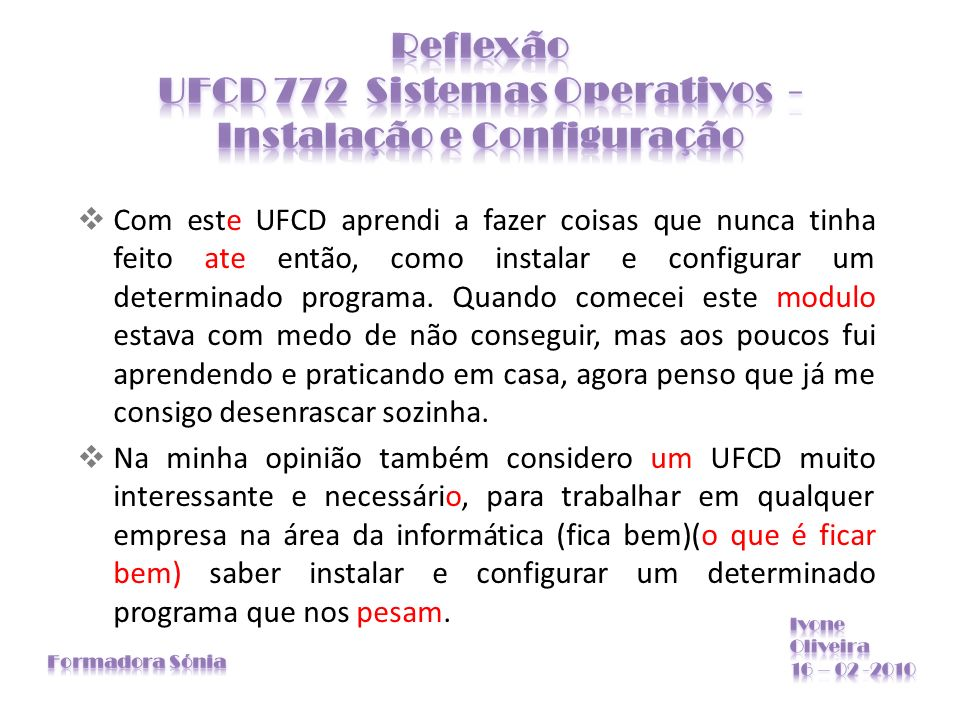 Reflexão UFCD 772 Sistemas Operativos - Instalação e Configuração