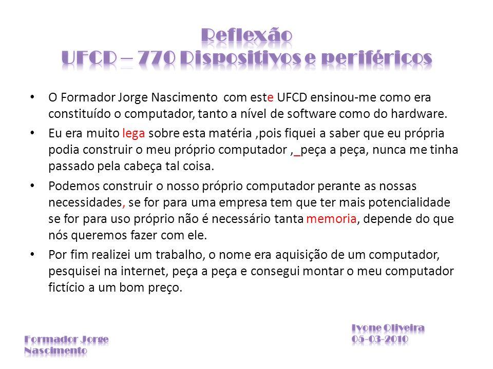 Reflexão UFCD – 770 Dispositivos e periféricos