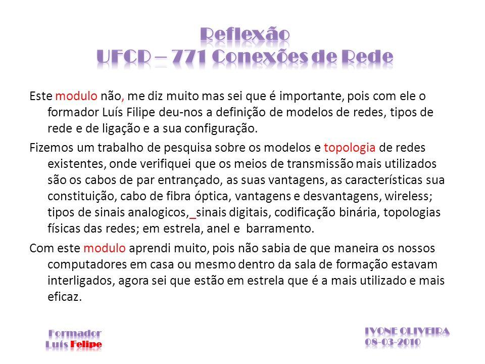 Reflexão UFCD – 771 Conexões de Rede