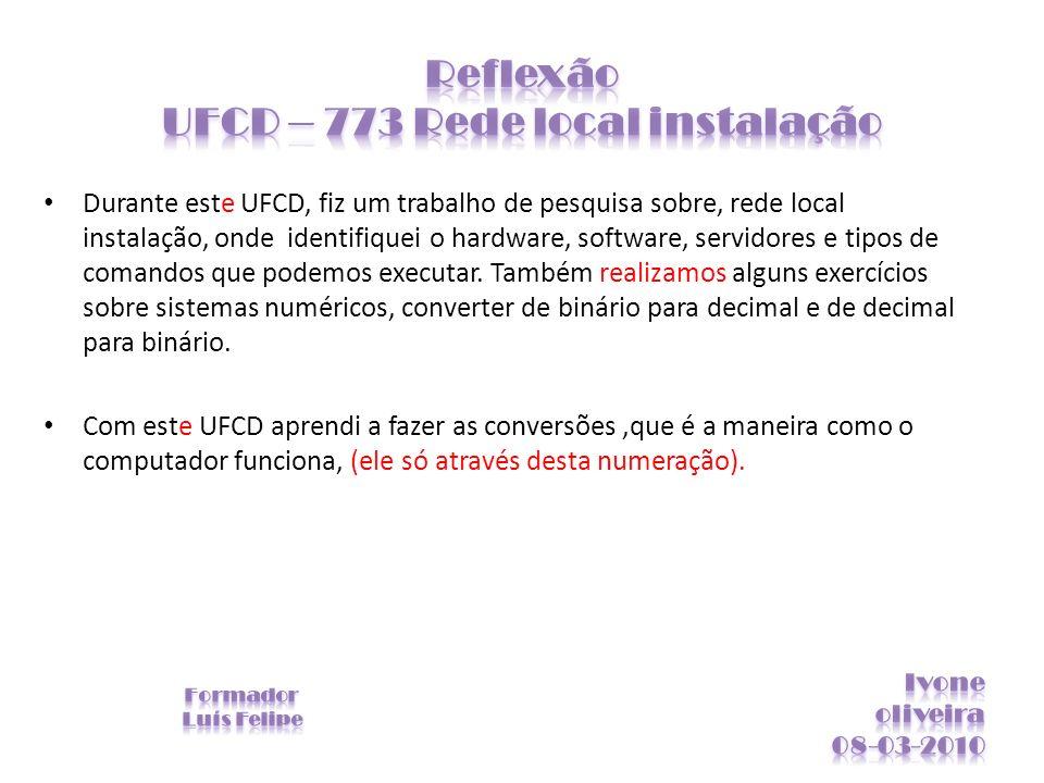 Reflexão UFCD – 773 Rede local instalação