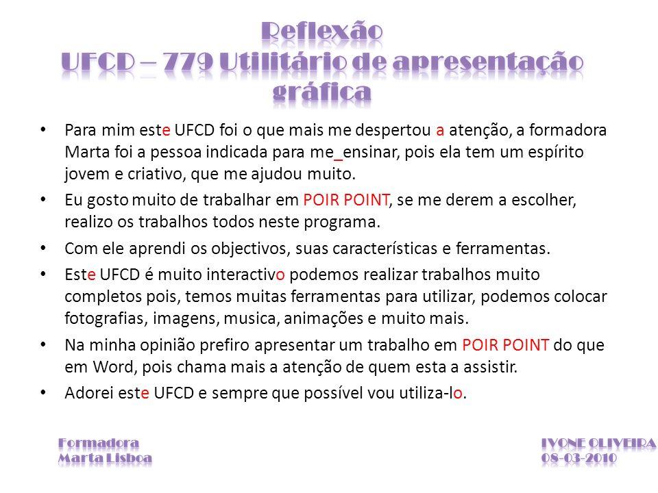 Reflexão UFCD – 779 Utilitário de apresentação gráfica